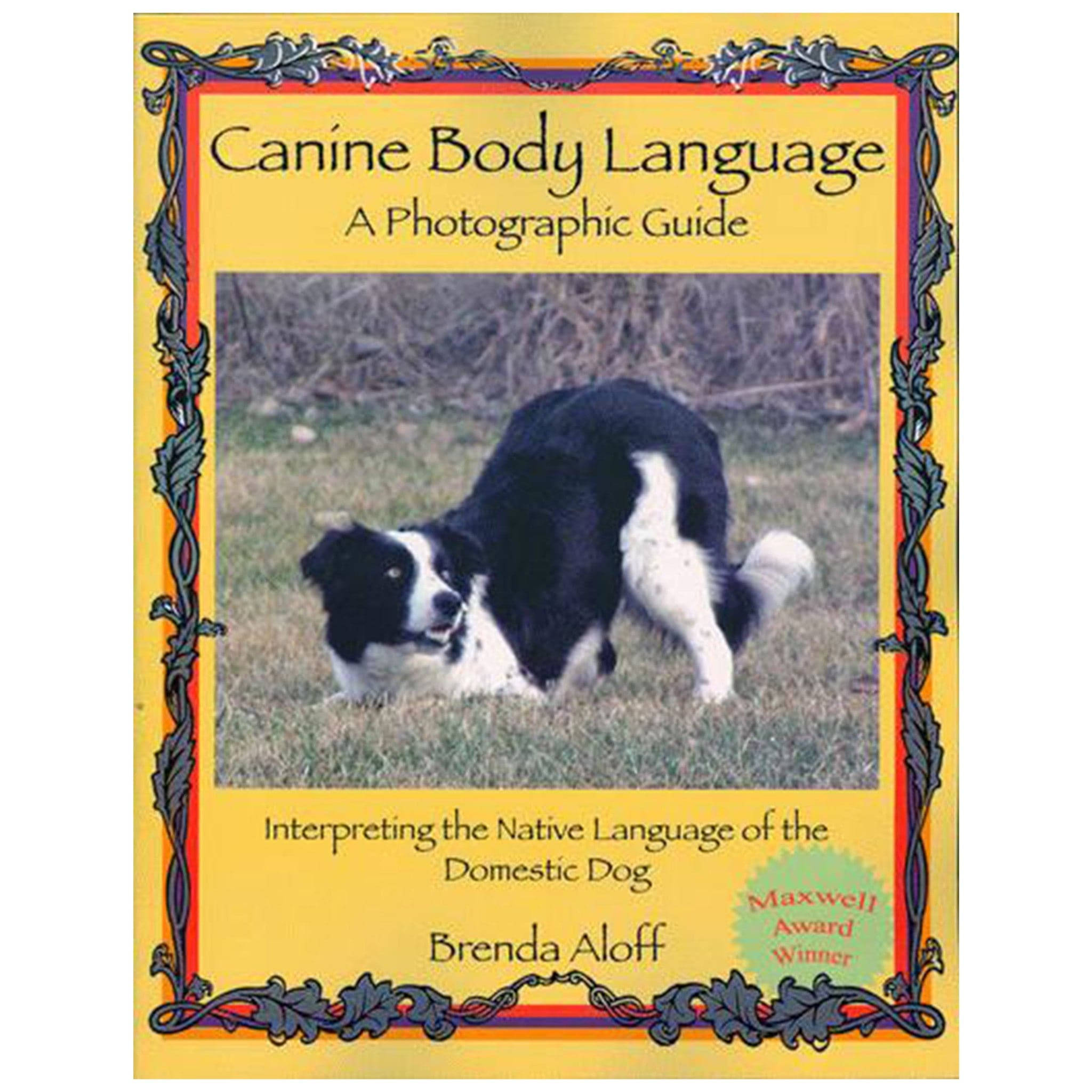 Canine Body Language: A Photographic Guide