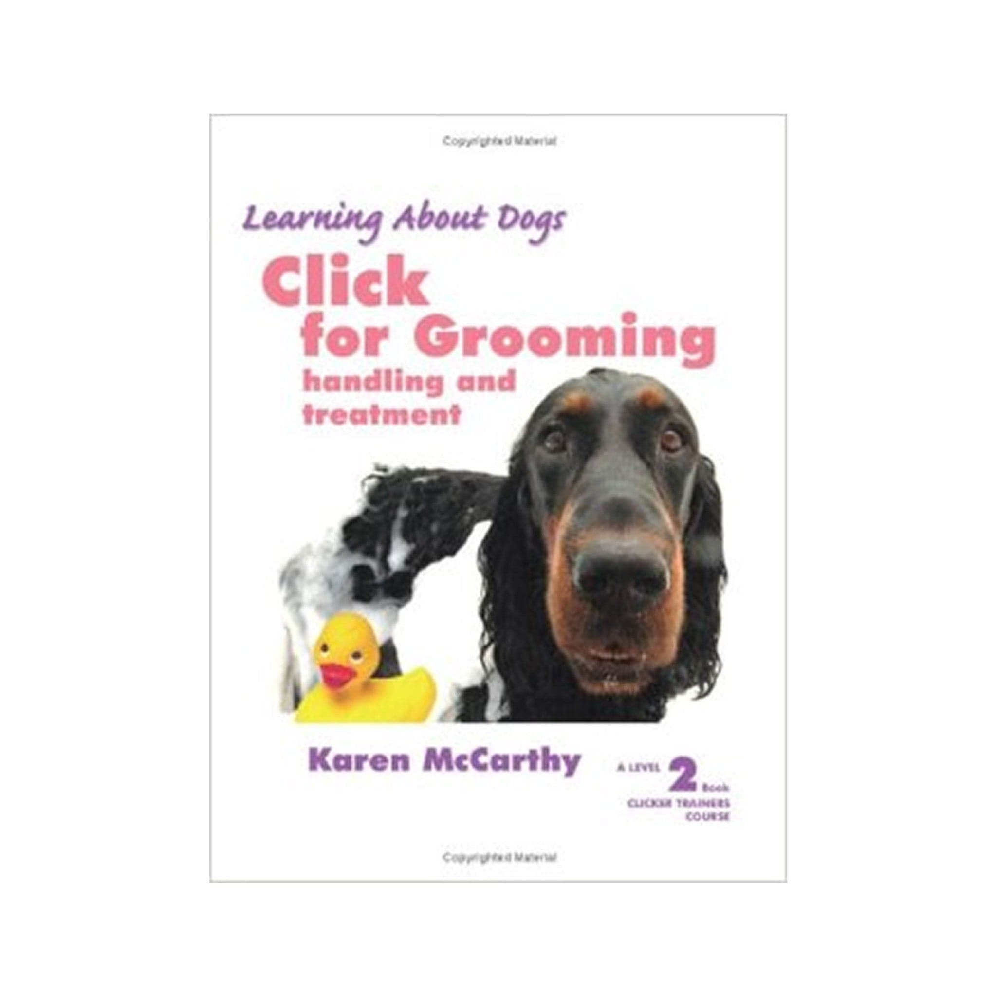 Click for Grooming: Handling and Treatment