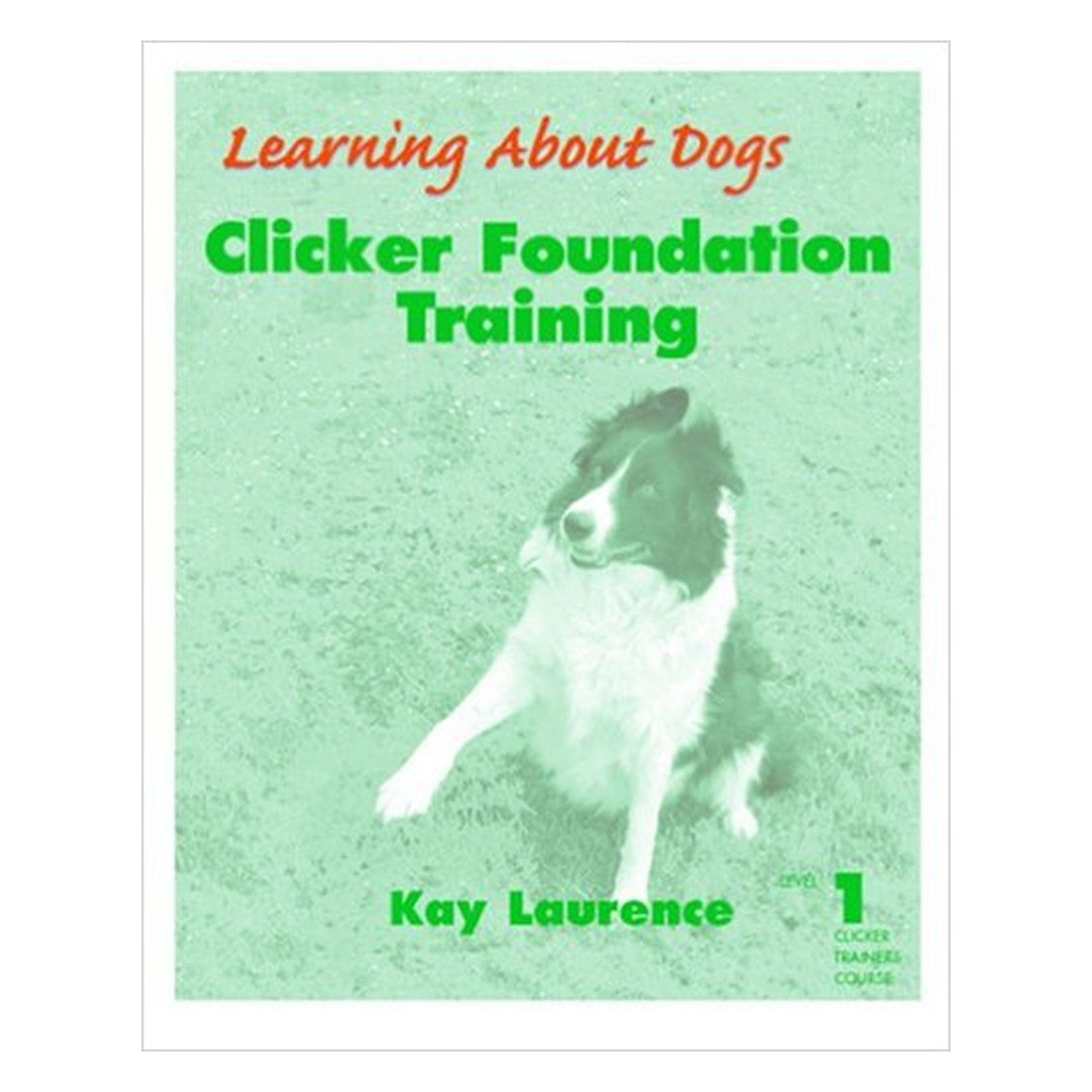 Clicker Foundation Training: Level 1 Clicker Trainers Course PDF ebook