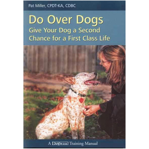 Ebooks karen pryor clicker training do over dogs give your dog a second chance for a first class life fandeluxe Image collections