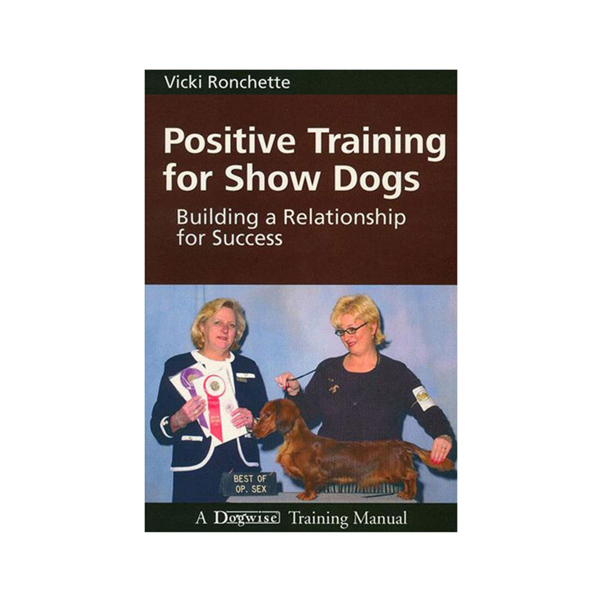 Positive Training for Show Dogs..Building a Relationship for Success
