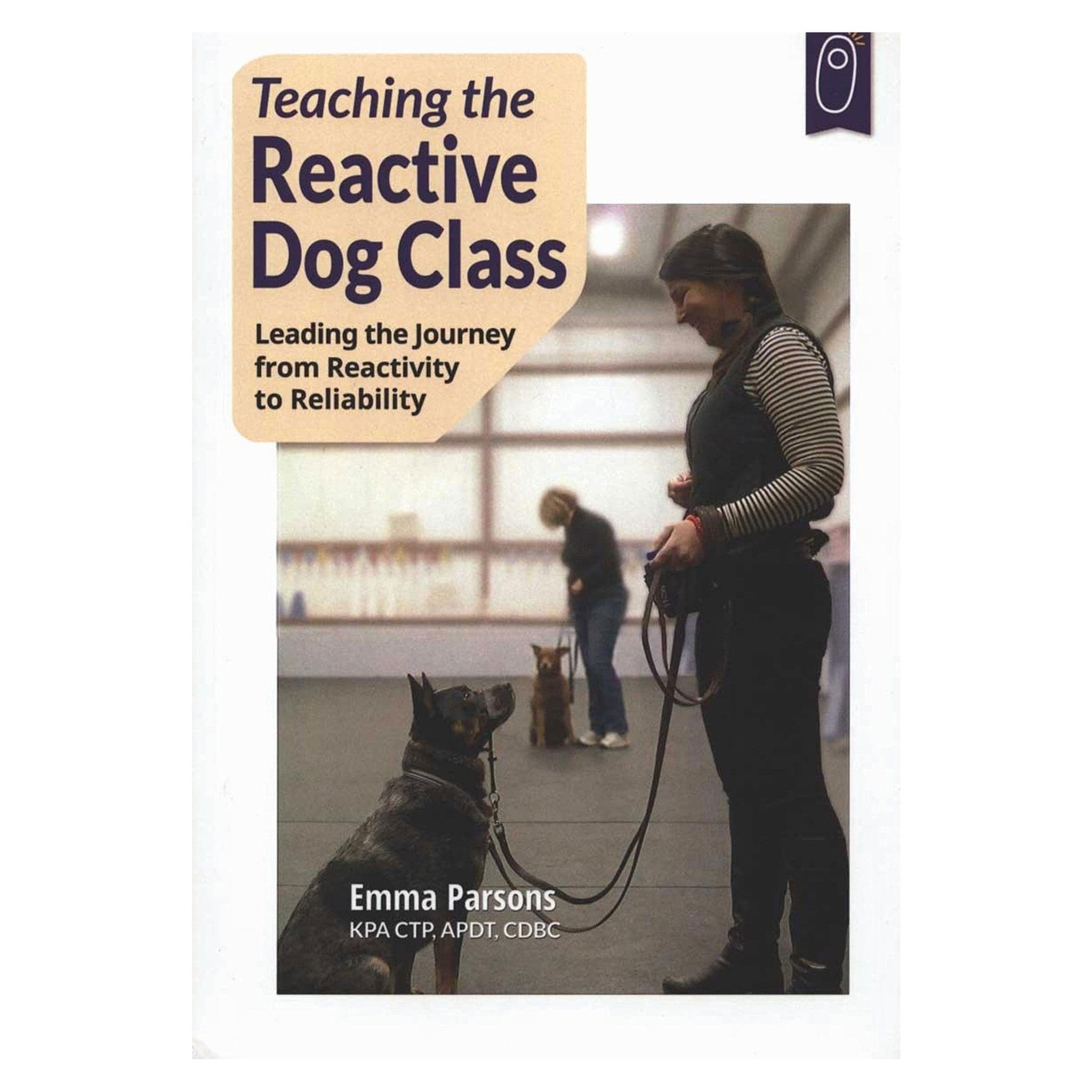 Teaching the Reactive Dog Class