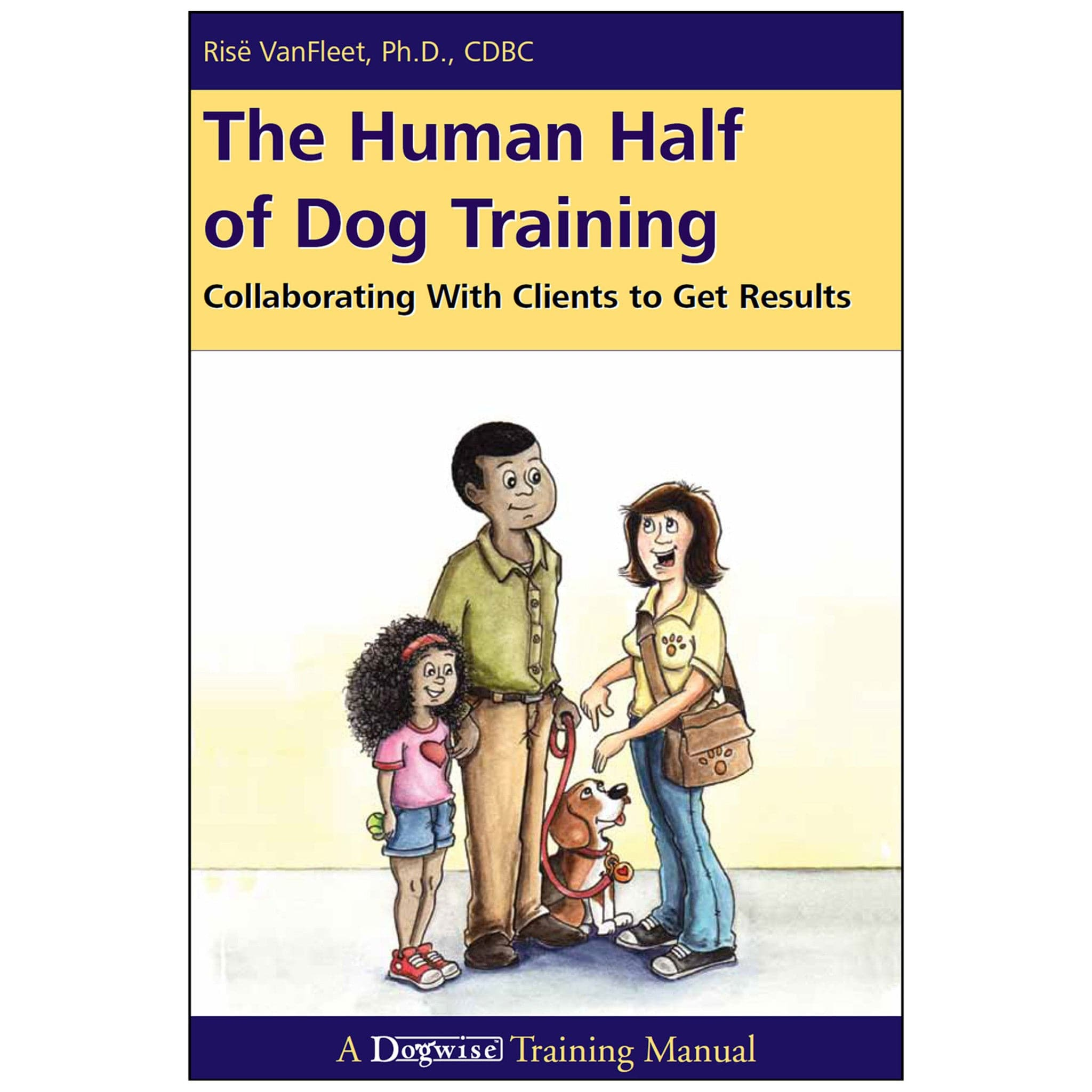 The Human Half of Dog Training