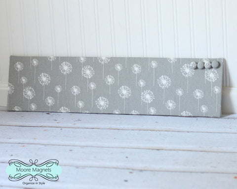 Ready to ship Magnet Board 6 inch x 24 inch Gray and White Dandelion Fabric