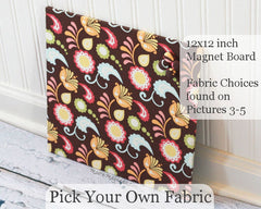 Pick Your Own Fabric Magnet Boards