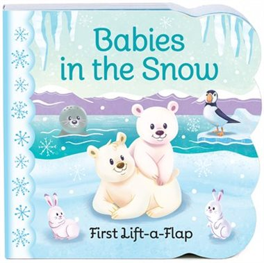 Babies In The Snow: Chunky Lift A Flap Board Book - by Ginger Swift