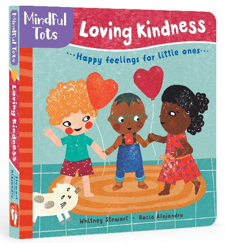 Barefoot Books - Mindful Tots - Loving Kindness Board Book