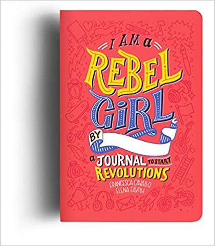 Rebel Girl- A Journal to Start Revolutions