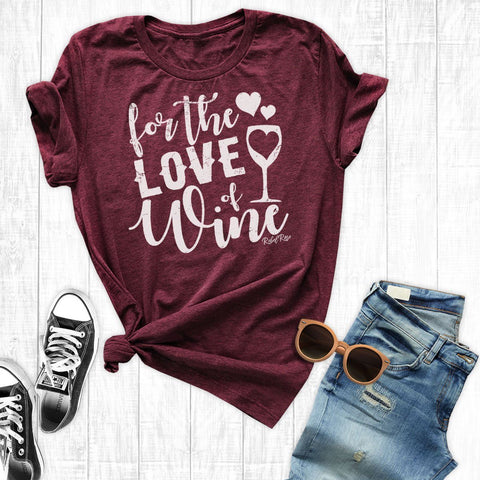 T-Shirts - For The Love Of Wine
