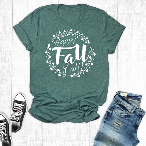 T-Shirts - Happy Fall Y'all
