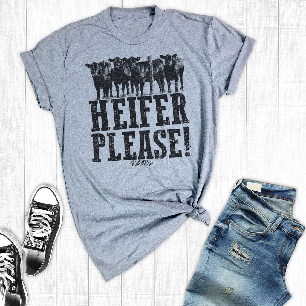 T-Shirts - Heifer Please