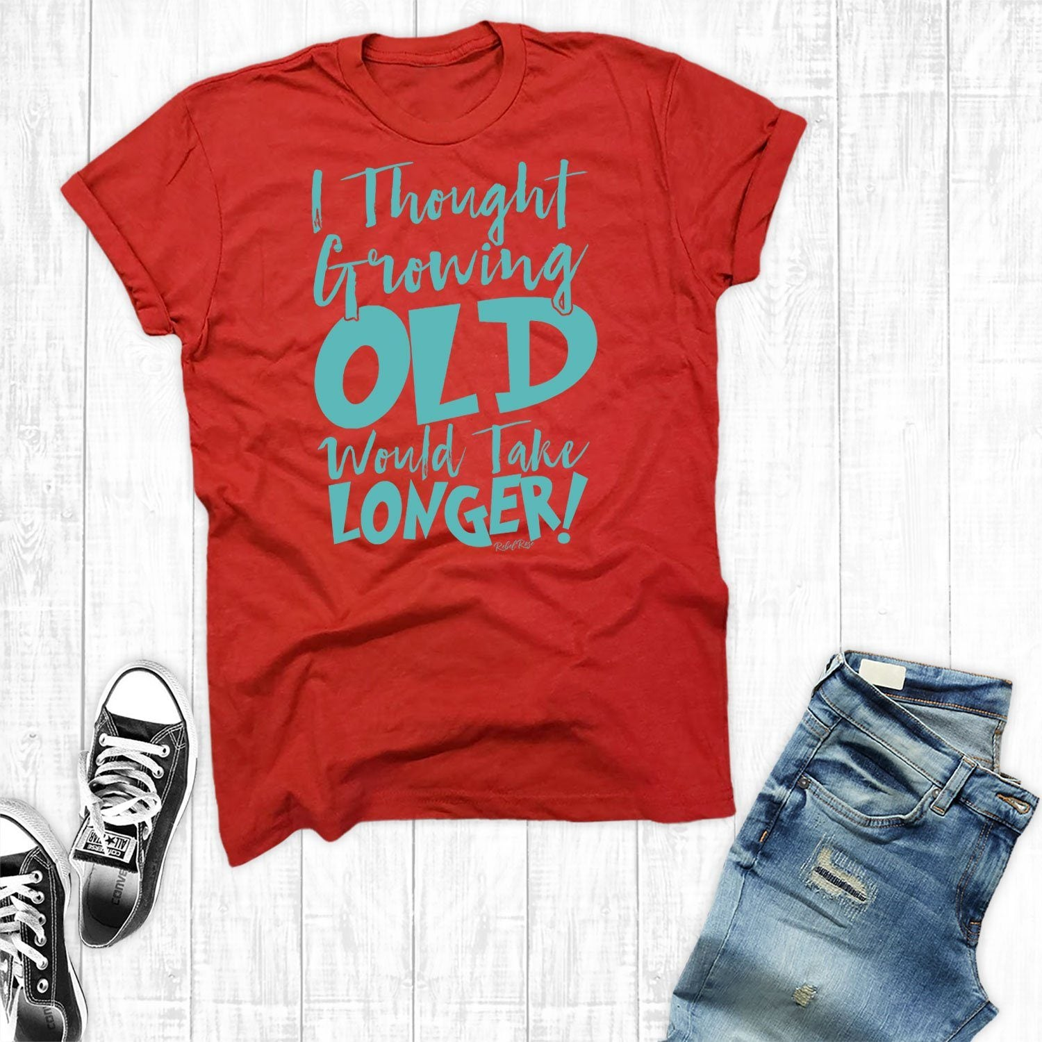 T-Shirts - I Thought Growing Older Would Take Longer