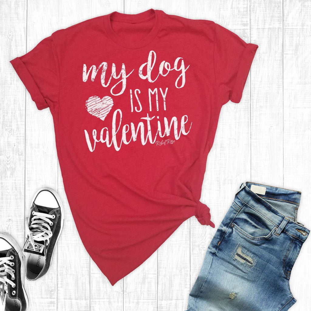 T-Shirts - My Dog Is My Valentine