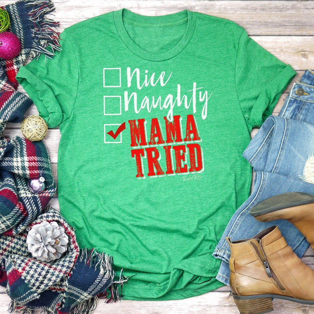 T-Shirts - Nice, Naughty, Mama Tried