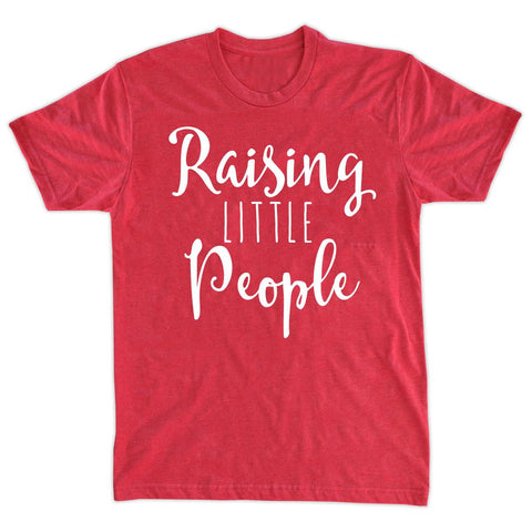 T-Shirts - Raising Little People