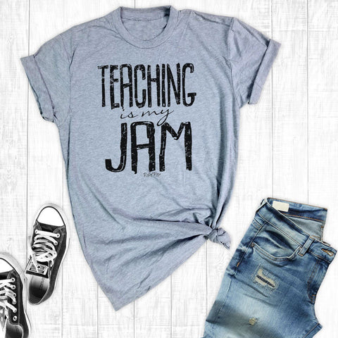 T-Shirts - Teaching Is My Jam