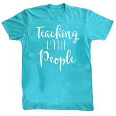 T-Shirts - Teaching Little People