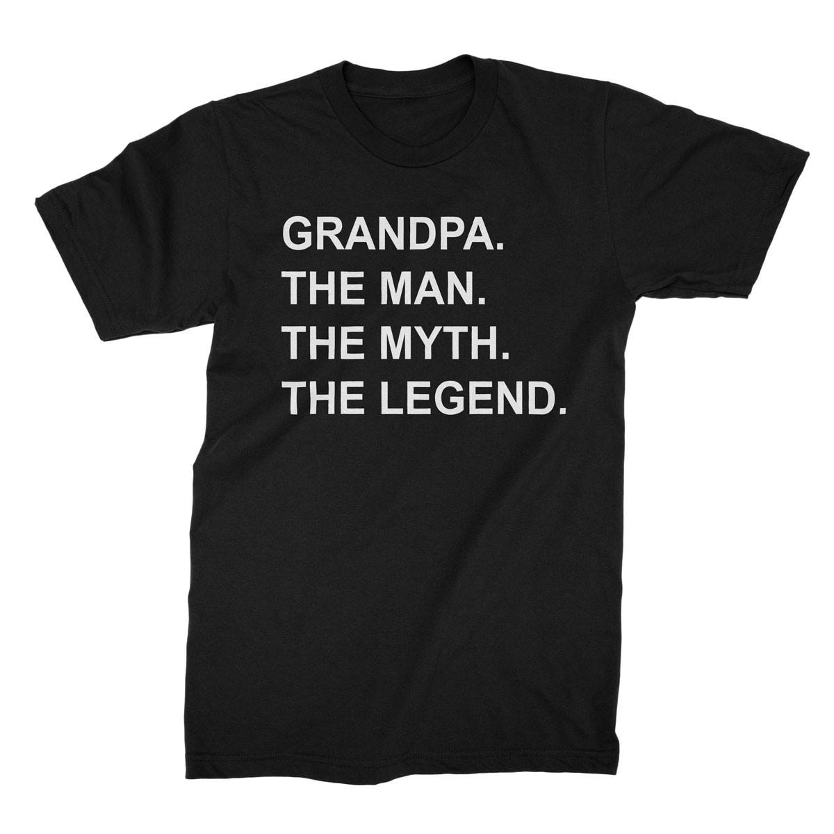 T-Shirts - The Man. The Myth. The Legend.