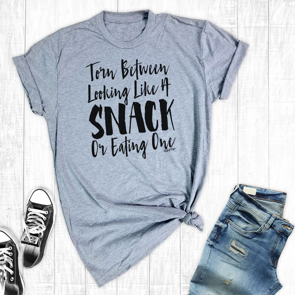 T-Shirts - Torn Between Looking Like A Snack