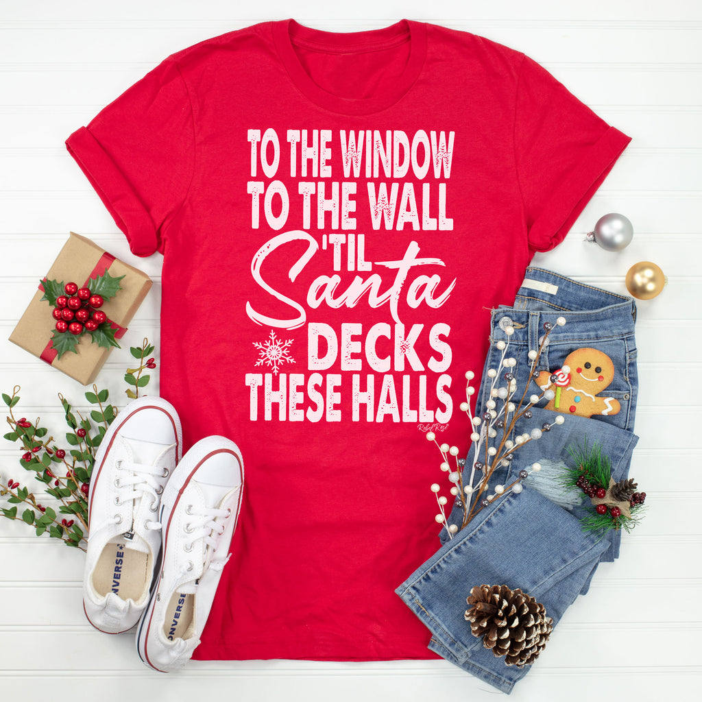 To The Window To The Wall 'Til Santa Decks The Halls