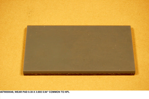 "Wear Pad 0.38 X 3.00 X 5.94"" Common To Hpl"