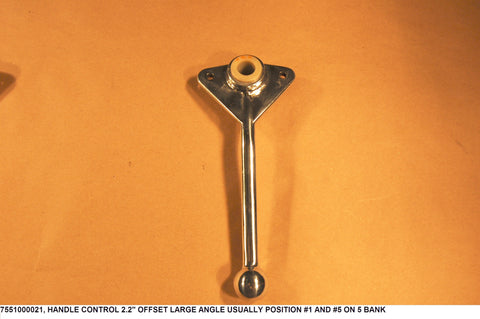 "Handle Control 2.2"" Offset Large Angle Usually Position #1 And #5 On 5 Bank"