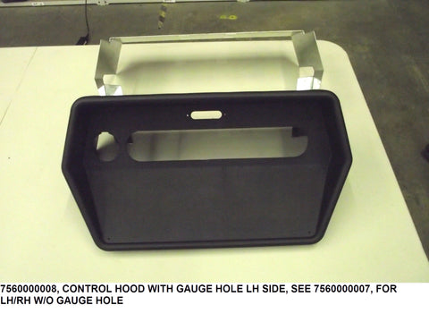 Control Hood With Gauge Hole Lh Side