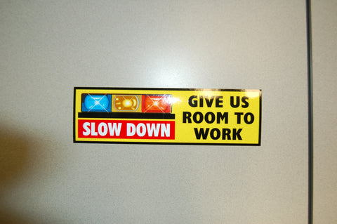 Give Us Room To Work Decal