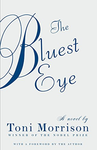 The Bluest Eye (Vintage International) by Toni Morrison