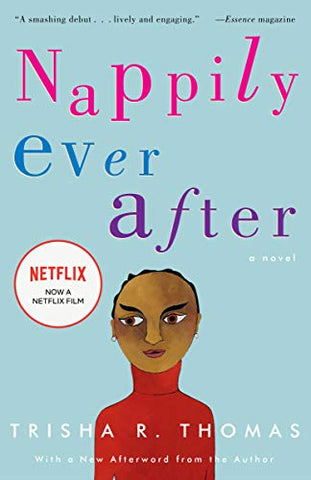 Nappily Ever After: A Novel by Trisha R. Thomas