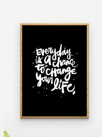 Everyday is a Chance Cloth Art Print