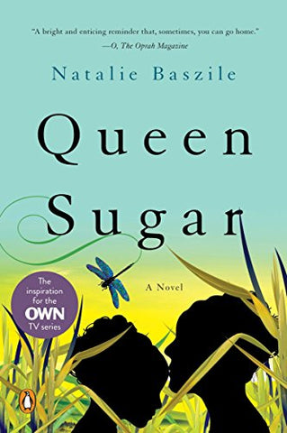 Queen Sugar: A Novel by Natalie Baszile