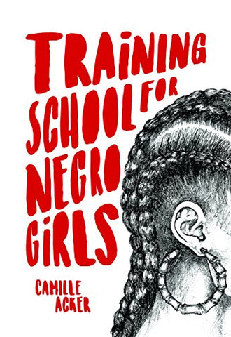Training School for Negro Girls by Camille Acker