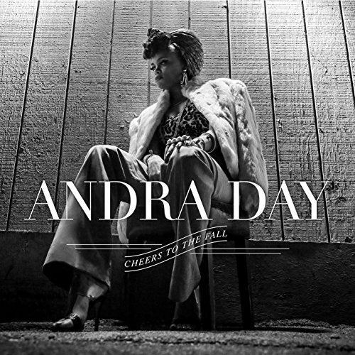 Cheers to the Fall 2 Disc Vinyl Set By Andra Day
