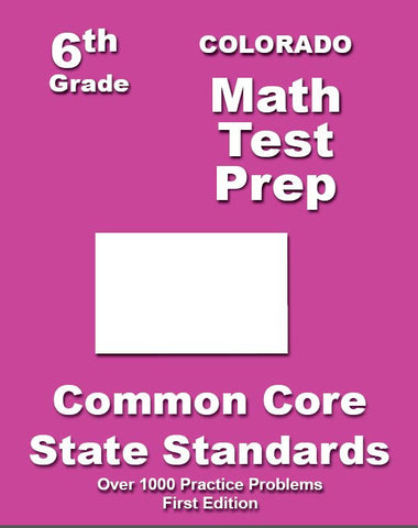 6th Grade Colorado Common Core Math - TeachersTreasures.com