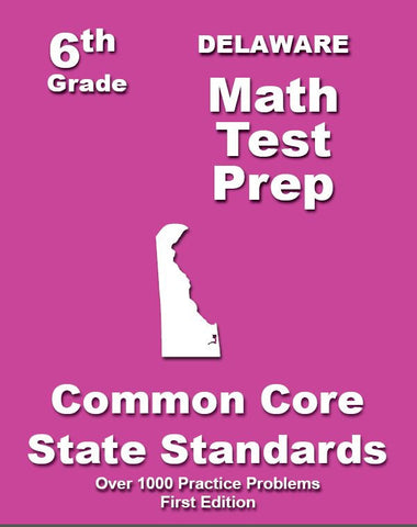 6th Grade Delaware Common Core Math - TeachersTreasures.com