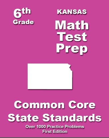 6th Grade Kansas Common Core Math - TeachersTreasures.com