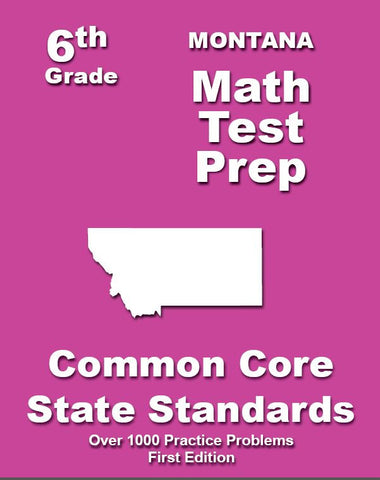 6th Grade Montana Common Core Math - TeachersTreasures.com