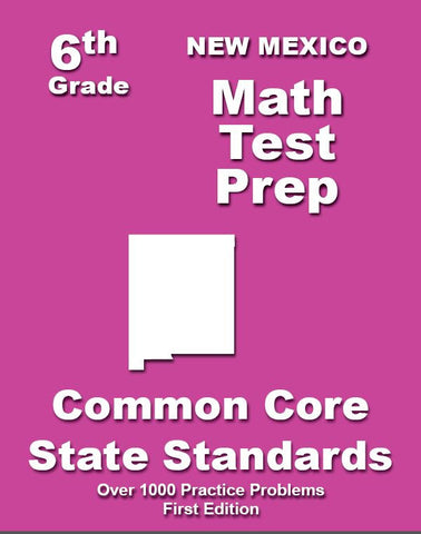 6th Grade New Mexico Common Core Math - TeachersTreasures.com