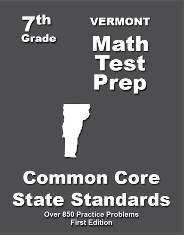 7th Grade Vermont Common Core Math - TeachersTreasures.com