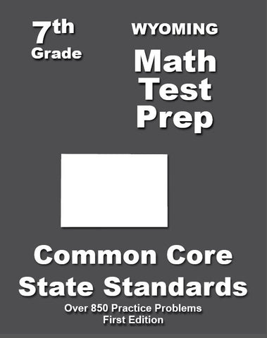 7th Grade Wyoming Common Core Math - TeachersTreasures.com