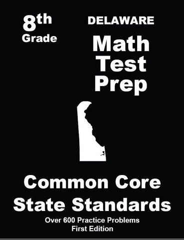 8th Grade Delaware Common Core Math - TeachersTreasures.com