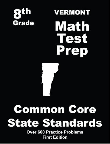 8th Grade Vermont Common Core Math - TeachersTreasures.com