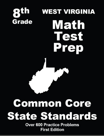8th Grade West Virginia Common Core Math - TeachersTreasures.com