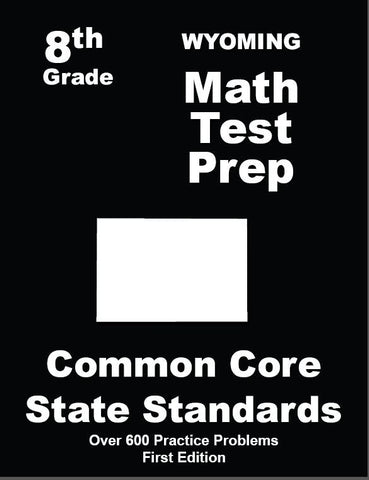 8th Grade Wyoming Common Core Math - TeachersTreasures.com