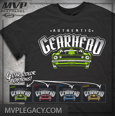 Car-Authentic Gearhead T-shirt. Great gift for all car lovers, mechanics, street rod, or race fan.