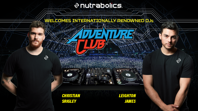 Nutrabolics Welcomes Internationally Renowned DJs ADVENTURE CLUB