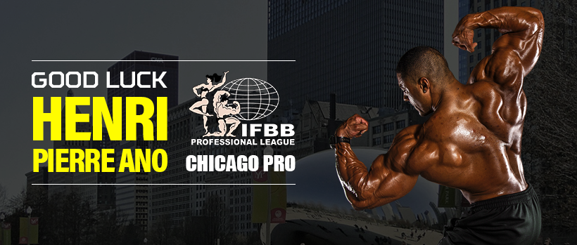 GOOD LUCK HENRI-PIERRE ANO at the 2017 IFBB CHICAGO PRO