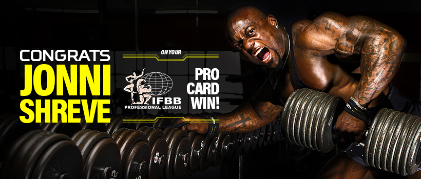 CONGRATS JONNI SHREVE on your IFBB PRO CARD WIN!