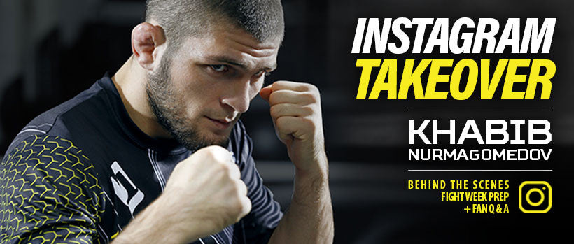 KHABIB INSTAGRAM TAKEOVER - FEB 28TH